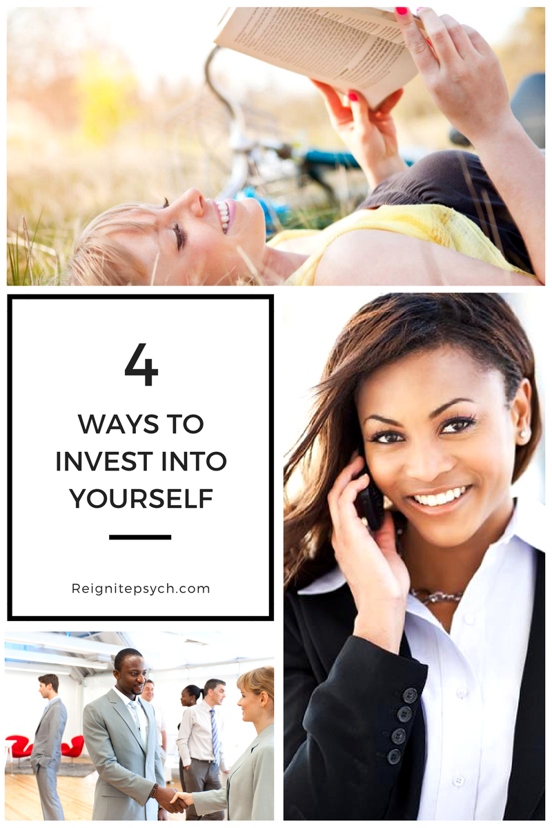 4 Ways To Invest Into Yourself